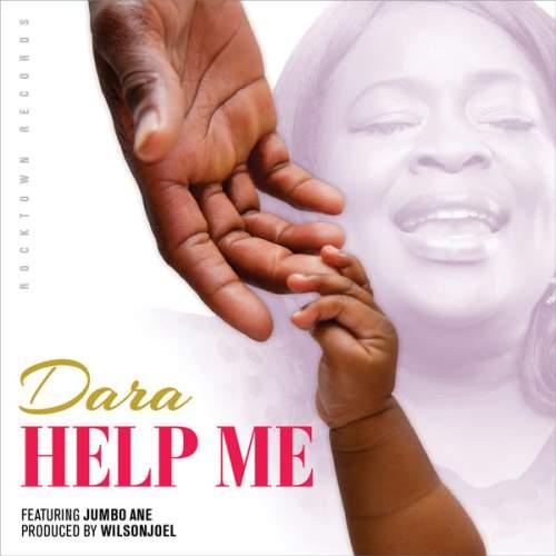 Dara - Help Me (feat. Jumbo Ane)
