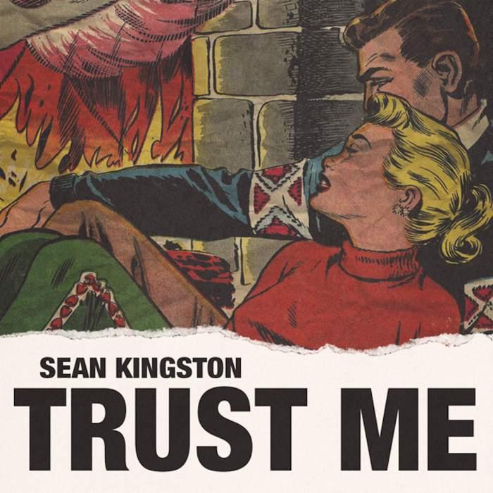 Sean Kingston - Trust Me