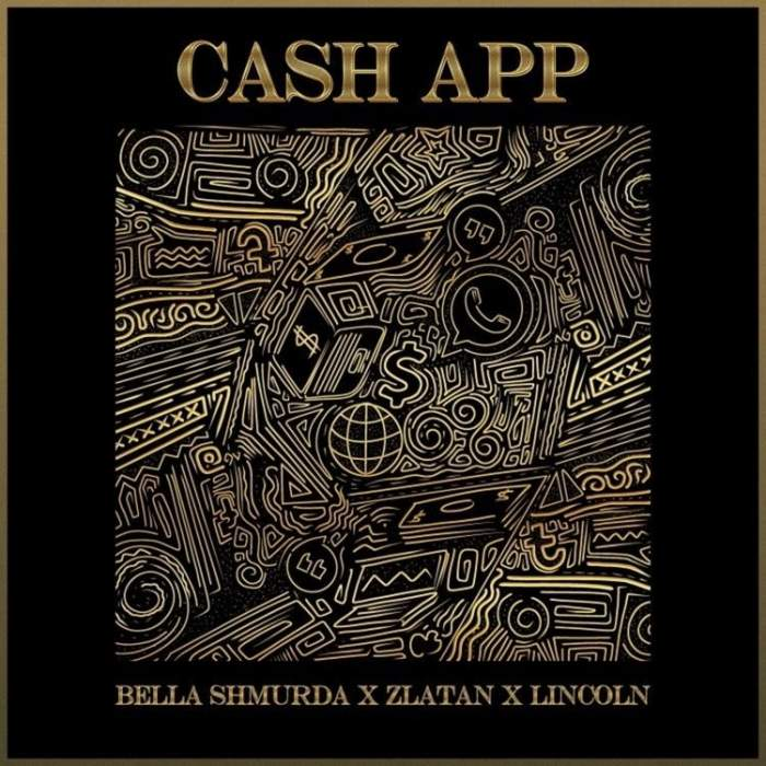 Bella Shmurda - Cash App (feat. Zlatan & Lincoln)