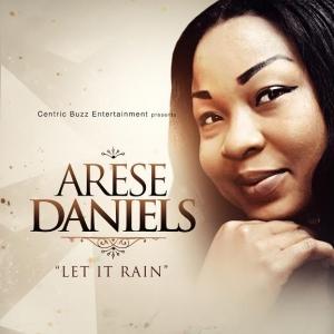 Arese Daniels - Let It Rain