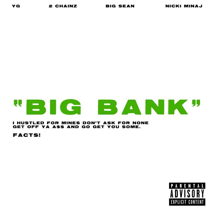 YG - Big Bank (feat. 2 Chainz, Big Sean & Nicki Minaj)