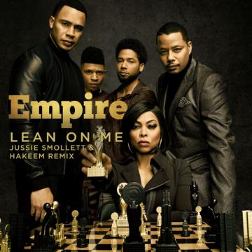 Music: Empire Cast - Lean On Me (Remix) (feat. Jussie Smollett & Yazz)