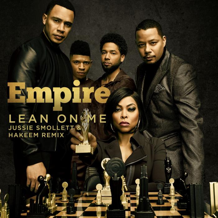 Empire Cast - Lean On Me (Remix) (feat. Jussie Smollett & Yazz)