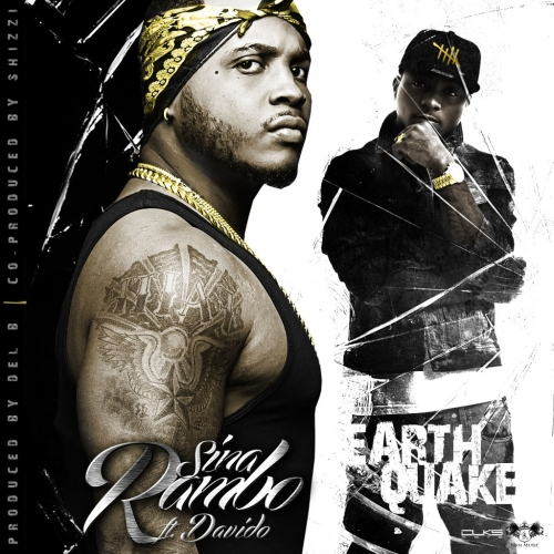 Sina Rambo - Earth Quake (ft. Davido)