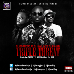 DJ Boombastic - Triple Threat (feat. DJ Jimmy Jatt & DJ Humility)