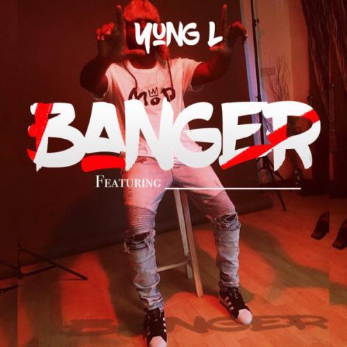 Yung L - Banger