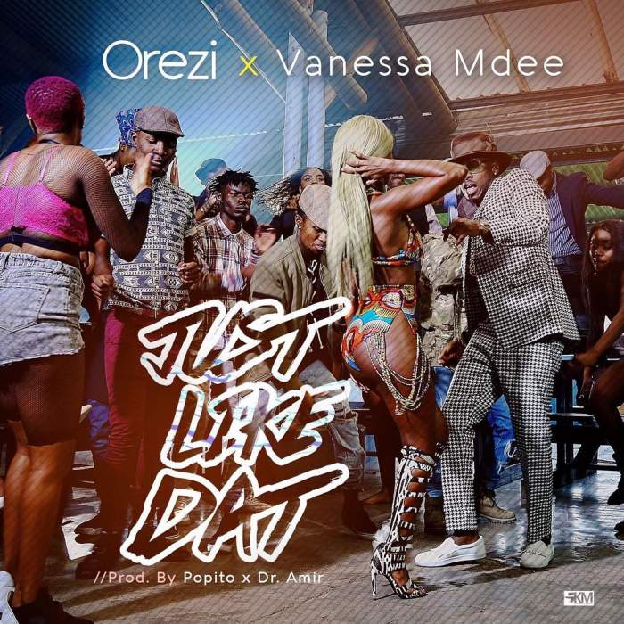 Orezi - Just Like That (Remix) (feat. Vanessa Mdee)