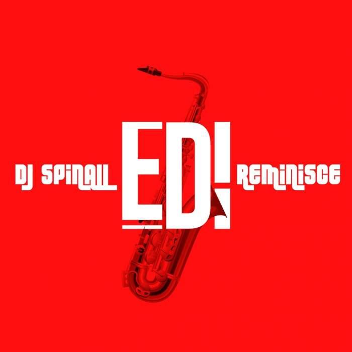 DJ Spinall - Edi (feat. Reminisce)