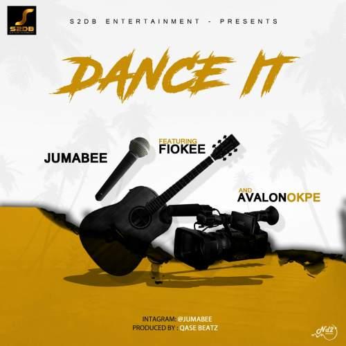 Jumabee - Dance It (feat. Fiokee & Avalon Okpe)