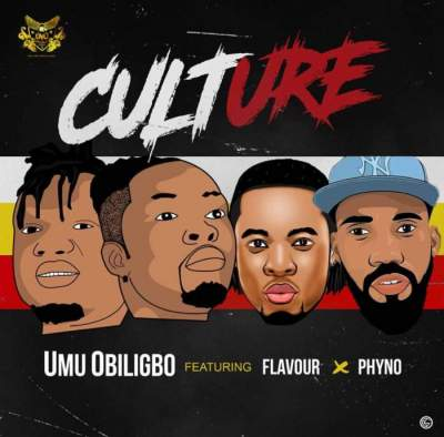 Music: Umu Obiligbo - Culture (feat. Phyno & Flavour) [Prod. by Masterkraft]