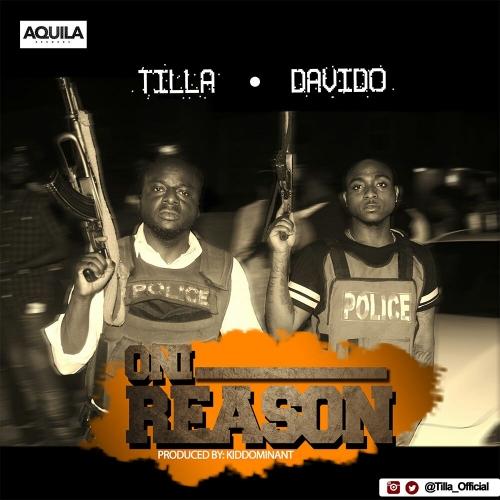 Tilla - Oni Reason (feat. Davido)