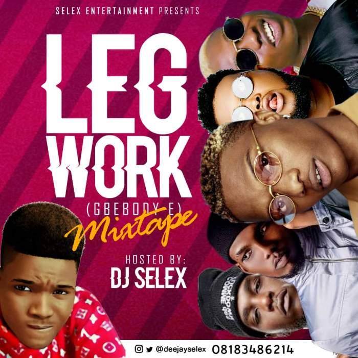 DJ Selex - Legwork (Gbebody E) Mix