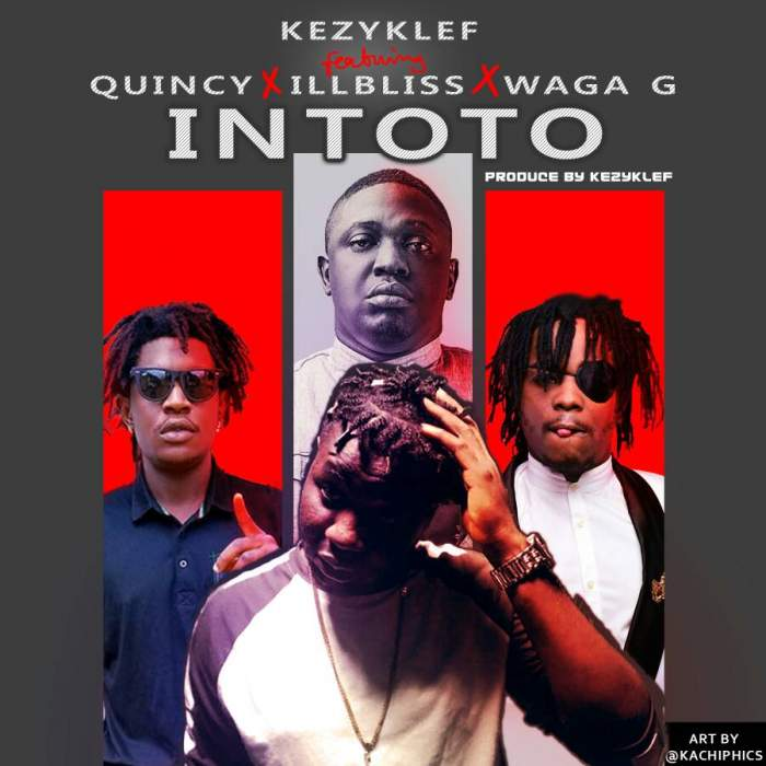 KezyKlef - Intoto (feat. iLLBLiSS, Quincy & Waga G)