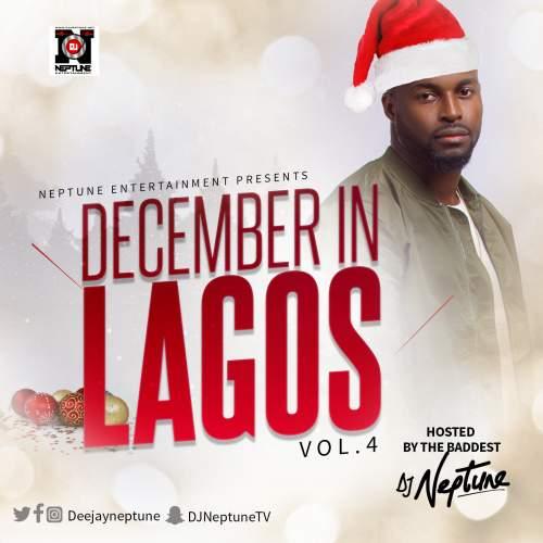 DJ Neptune - December in Lagos Mix (Vol. 4)
