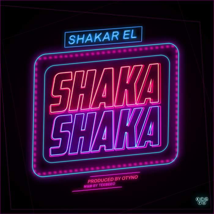 Shakar El - Shaka Shaka