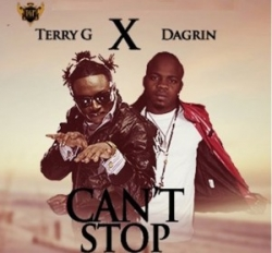 Terry G - Can't Stop (feat. Dagrin)