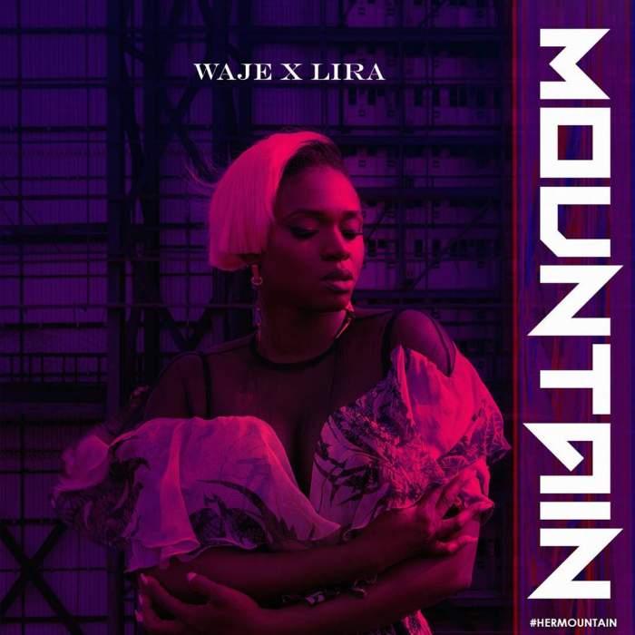 Waje - Mountain (feat. Lira)