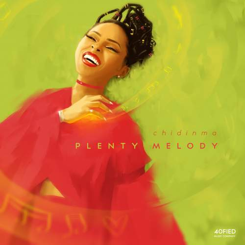 Chidinma - Plenty Melody