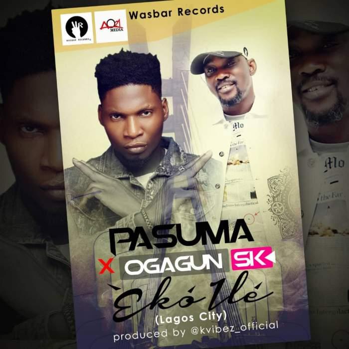 Pasuma - Eko Ile (feat. Ogagun SK)