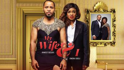 Nollywood Movie: My Wife and I (2017)