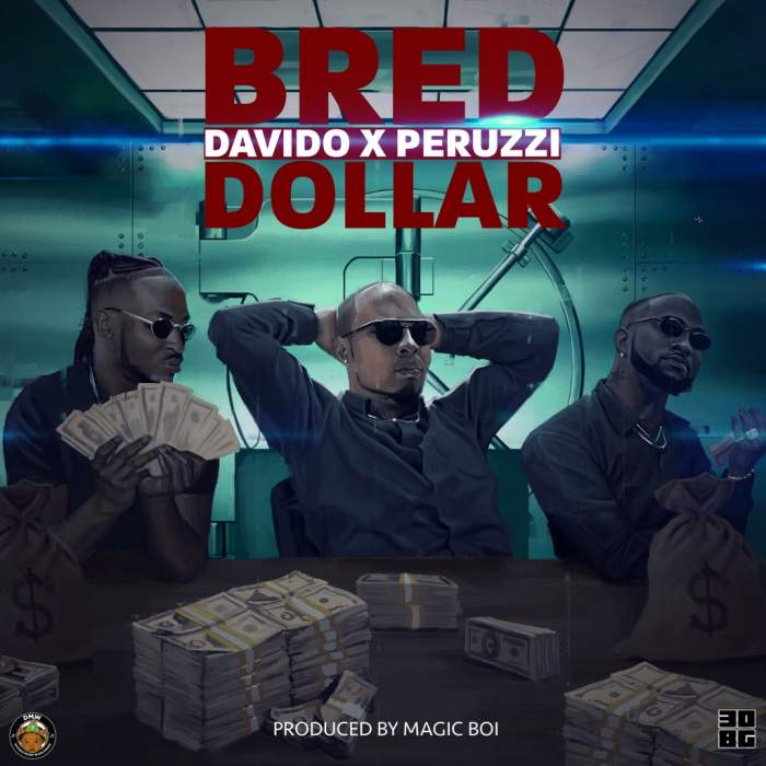 B-Red - Dollar (feat. Davido & Peruzzi)
