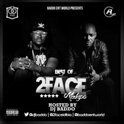DJ Baddo - Best of 2Face Mix