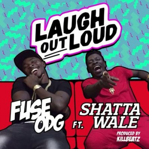 Fuse ODG - Laugh Out Loud (ft. Shatta Wale)