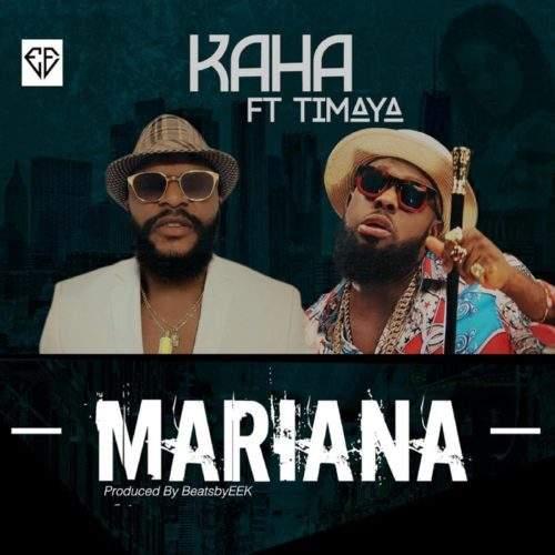 Kaha - Mariana (feat. Timaya)