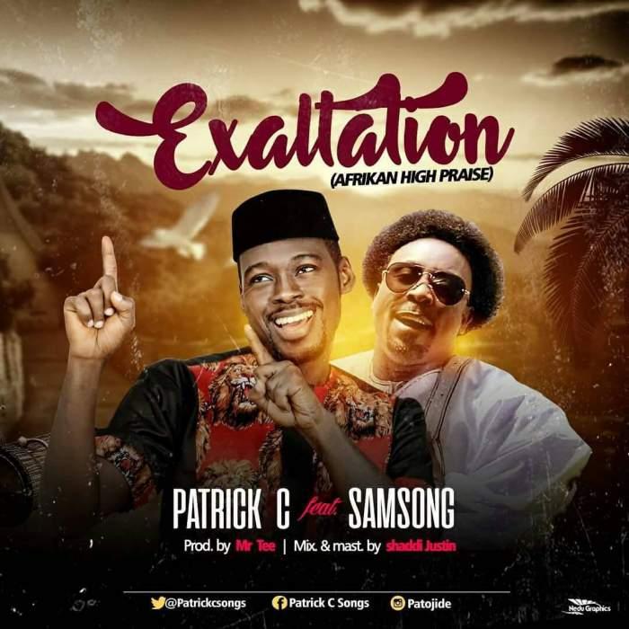 Patrick C - Exaltation (feat. Samsong)
