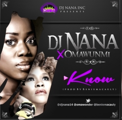 DJ Nana - Know (feat. Omawumi)