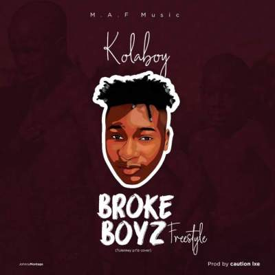 Music: Kolaboy - Broke Boy [Prod. by Caution LXE]