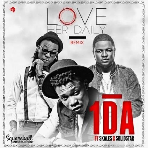 1Da - Love Her Daily (feat. Skales & Solidstar)
