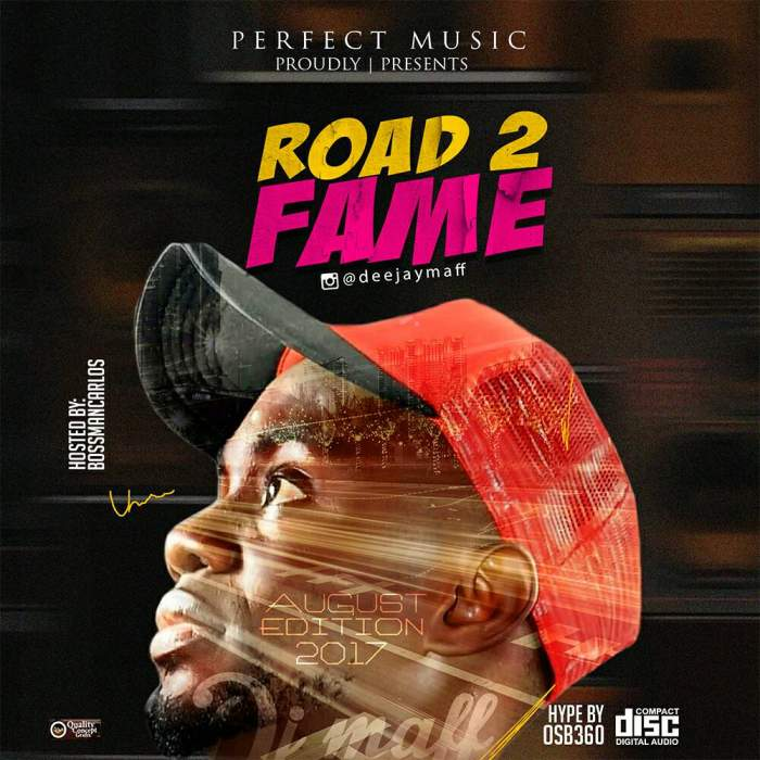 DJ Maff - Road 2 Fame Mix (August 2017 Edition)