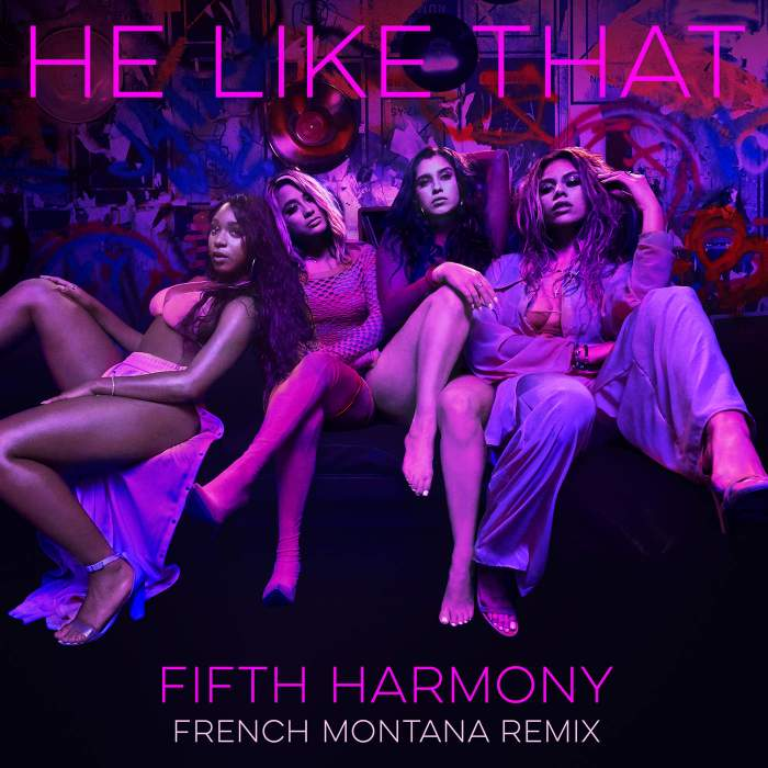 Fifth Harmony - He Like That (Remix) (feat. French Montana)