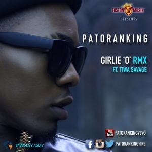 Patoranking - Girlie 'O' (Remix) (feat. Tiwa Savage)