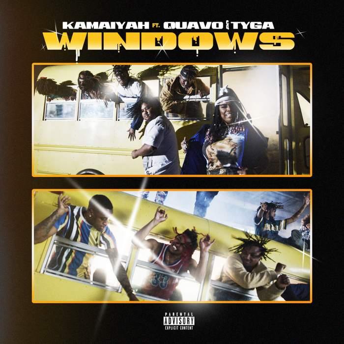 Kamaiyah - Windows (feat. Quavo & Tyga)