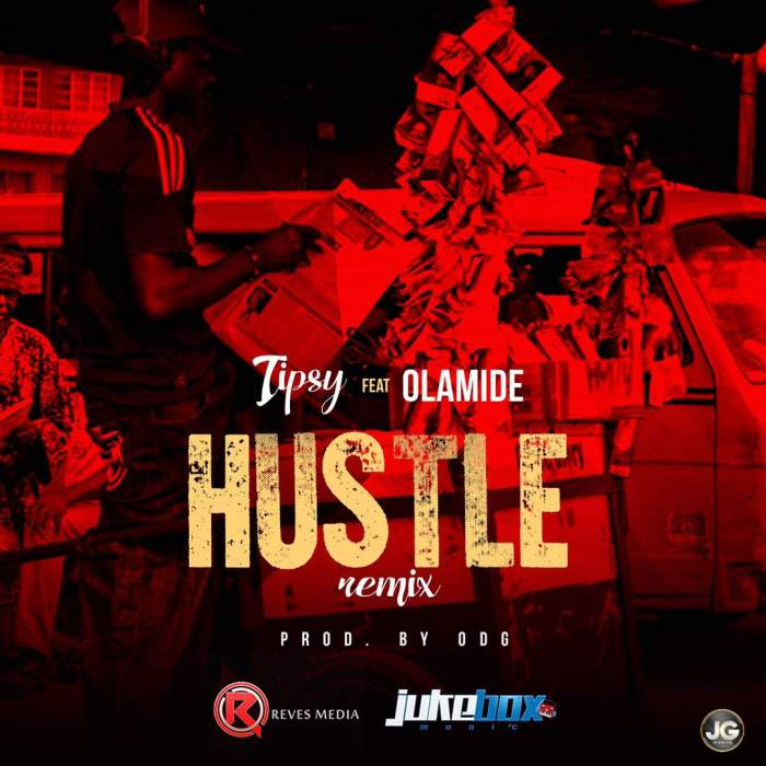Tipsy - Hustle (Remix) (feat. Olamide)