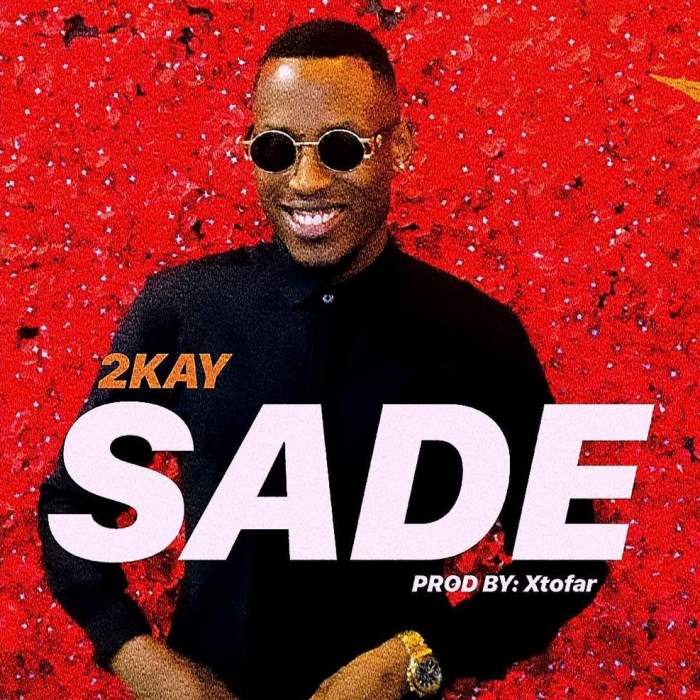 Mr 2Kay - Sade