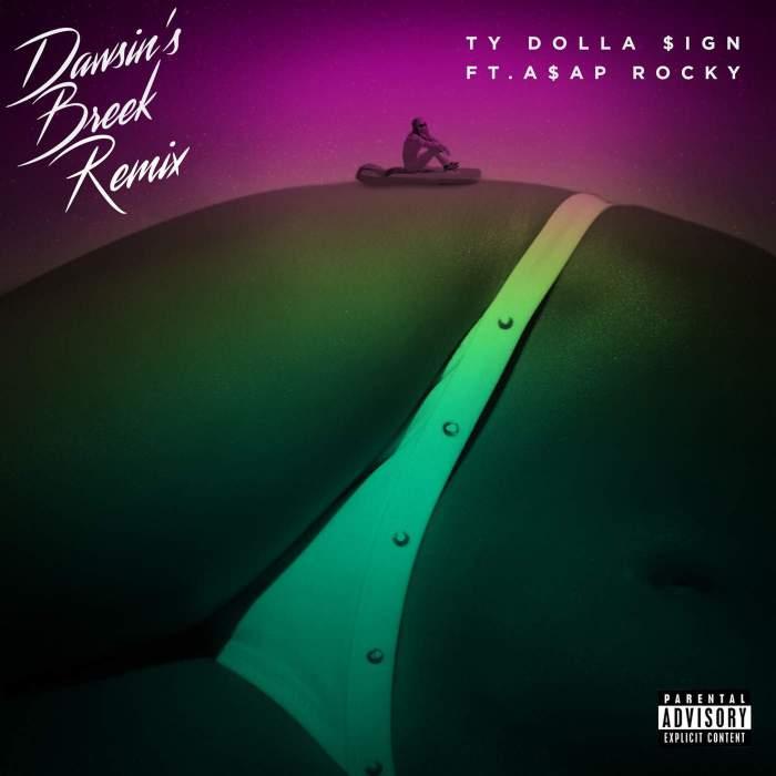 Ty Dolla Sign - Dawsin's Breek (feat. ASAP Rocky)