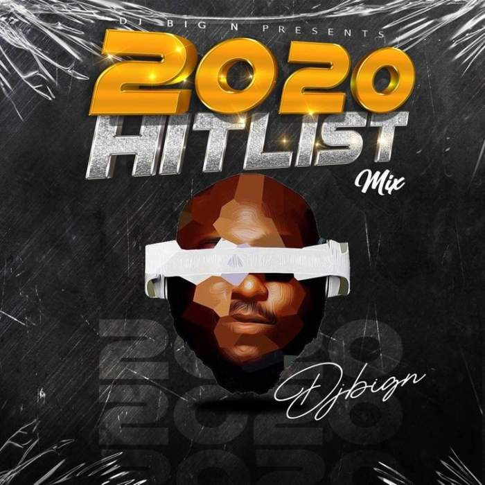DJ Big N - 2020 Hit List Mixtape