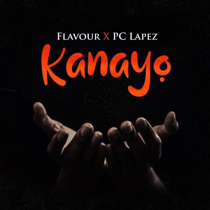 Flavour - Kanayo (feat. PC Lapez)