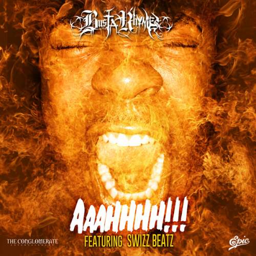 Busta Rhymes - Aaahhhh!!! (feat. Swizz Beatz)