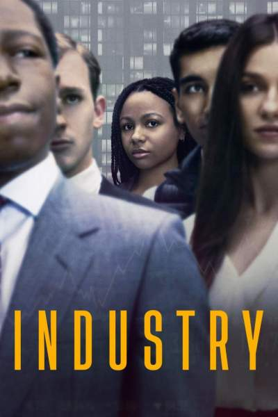 Season Finale: Industry Season 1 Episode 8 - Reduction in Force