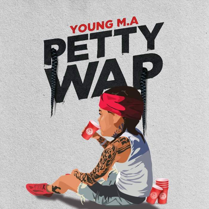 Young M.A - Petty Wap
