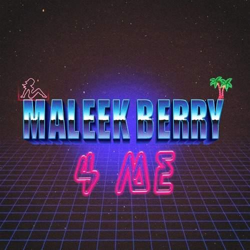 Maleek Berry - 4 Me
