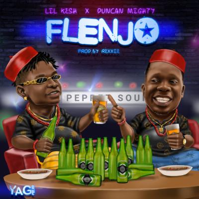 Music: Lil Kesh - Flenjo (feat. Duncan Mighty) [Prod. by Rexxie]