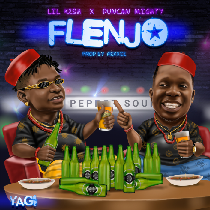 Lil Kesh - Flenjo (feat. Duncan Mighty)