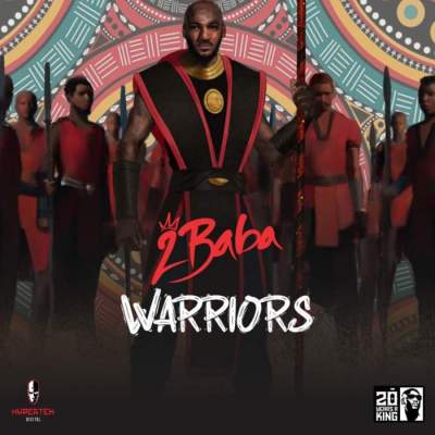 Album: 2Baba - Warriors