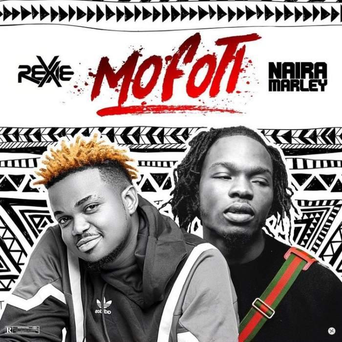 Rexxie - Mofoti (feat. Naira Marley)