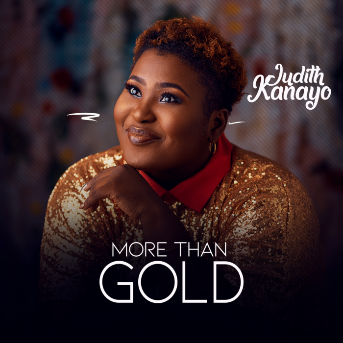 Judith Kanayo - More Than Gold